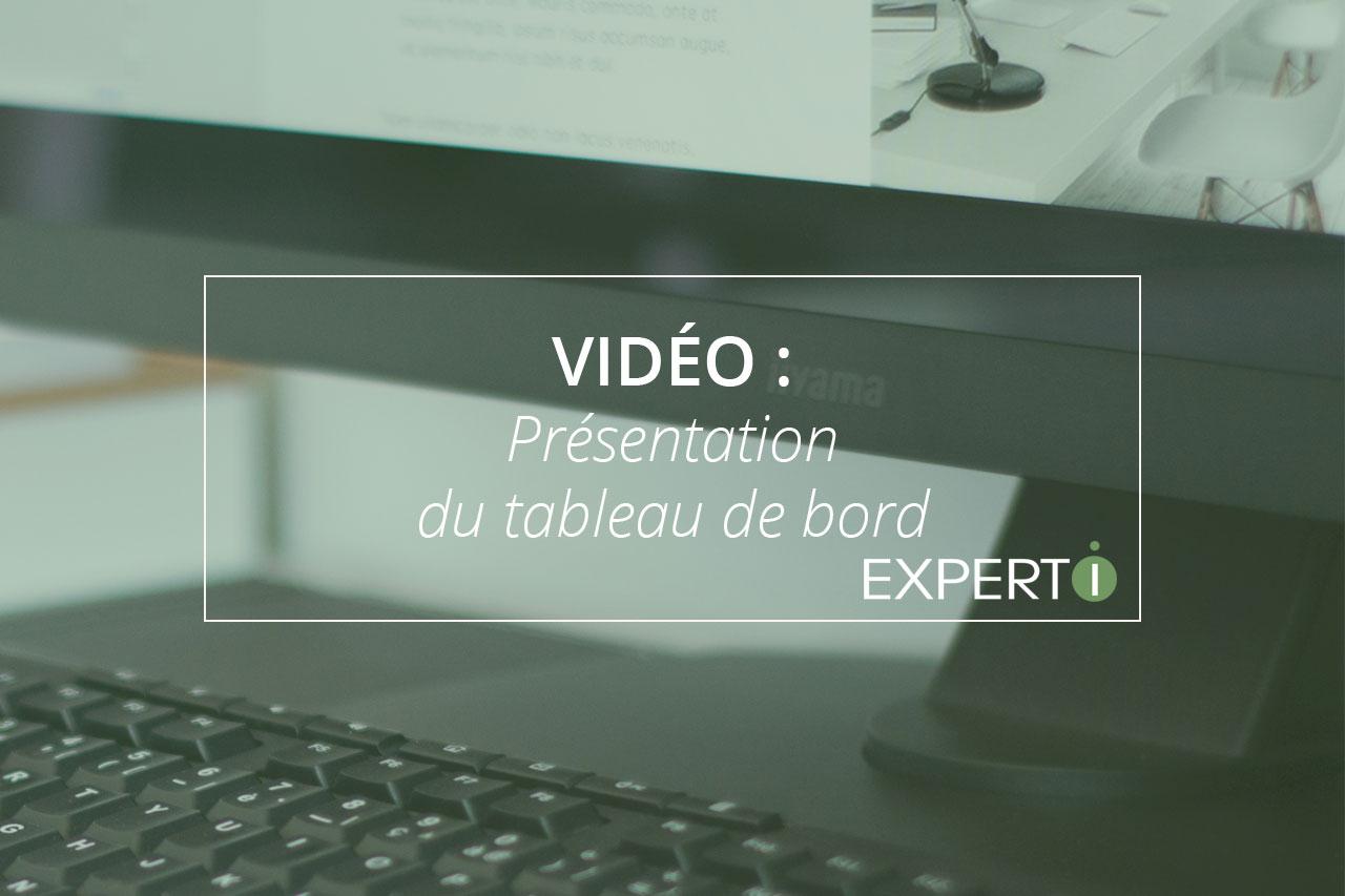 Expert.i Image à la Une Article Vidéo : Présentation du tableu de bord