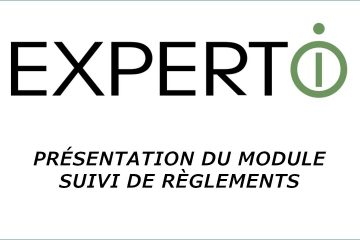 Expert.i • Présentation du module de suivi des règlements