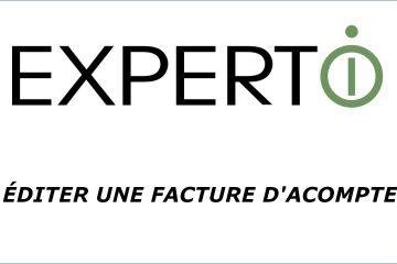 Expert.i • Tutoriel : comment éditer une facture d'acompte