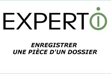 Expert.i • Tutoriel : comment enregistrer une pièce d'un dossier