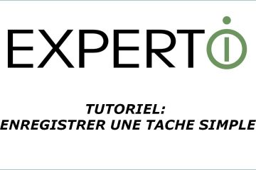 Expert.i • Tutoriel : comment enregistrer une tache simple