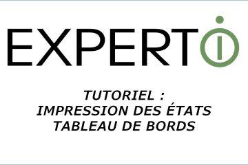 Expert.i • Tutoriel : Impression Etats Tableau de Bord