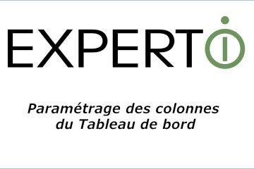 Expert.i • Tutoriel : Paramétrage des Colonnes Tableau de Bord