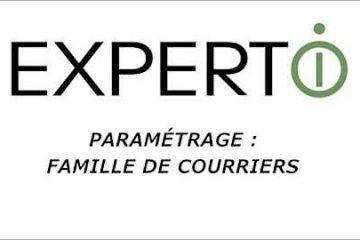 Expert.i • Tutoriel : Paramétrages des Famille de Courriers
