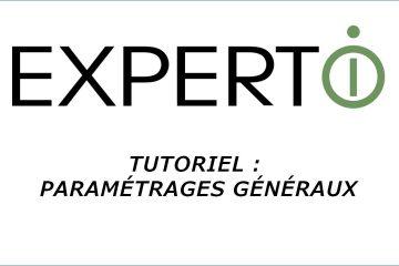 Expert.i • Tutoriel : Paramétrages généraux