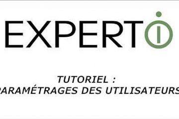 Expert.i • Tutoriel : Paramétrages des informations des utilisateurs