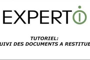 Expert.i • Tutoriel : Suivi des documents à restituer