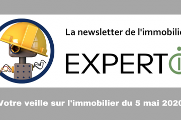 newsletter de l'immobilier - 5 mai 2020